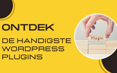 ONTDEK DE HANDIGSTE WORDPRESS PLUGINS