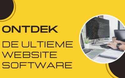 ONTDEK DE ULTIEME WEBSITE SOFTWARE